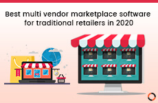Best multi vendor marketplace solution for traditional retailers in 2020